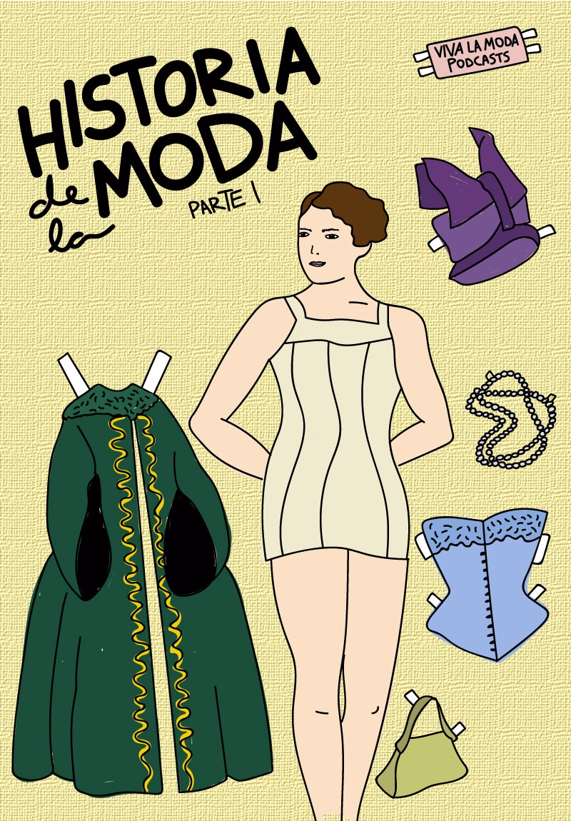 PODCAST: HISTORIA DE LA MODA (PARTE 1)
