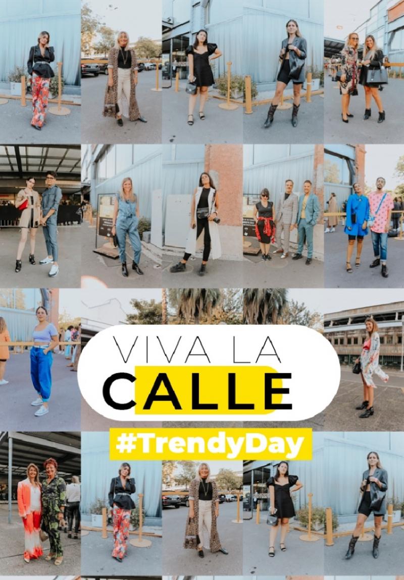 VIVA LA CALLE: TRENDY DAY